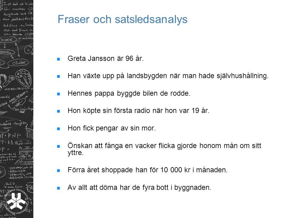 Fraser och satsledsanalys