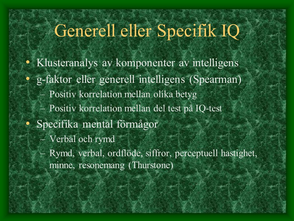 Generell eller Specifik IQ
