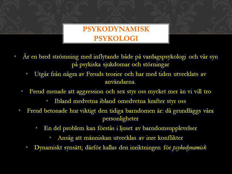 PSYKODYNAMISK Psykologi
