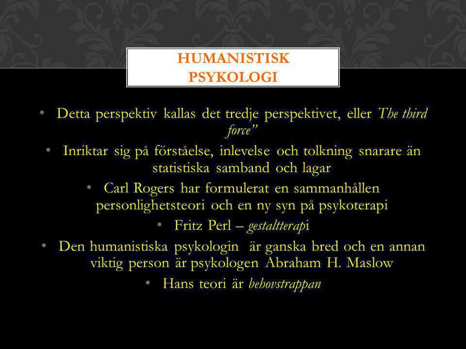 HUMANISTISK PSYKOLOGI