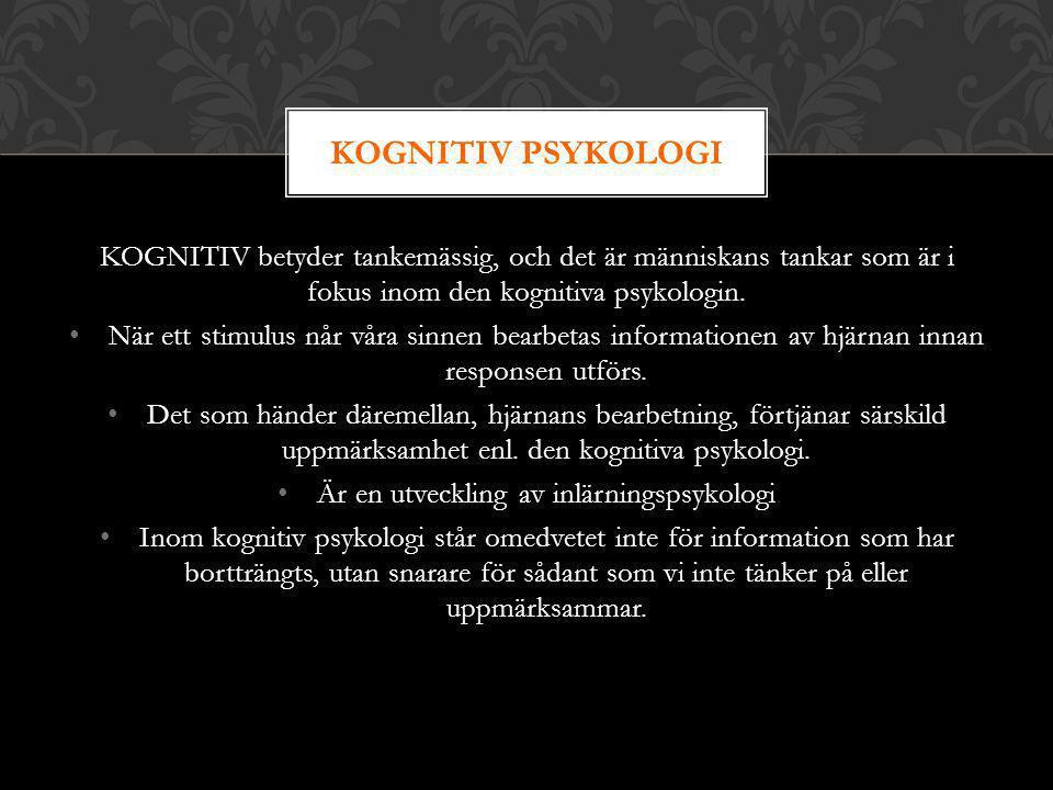 Är en utveckling av inlärningspsykologi