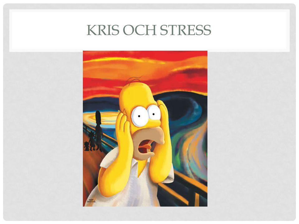 Kris och stress
