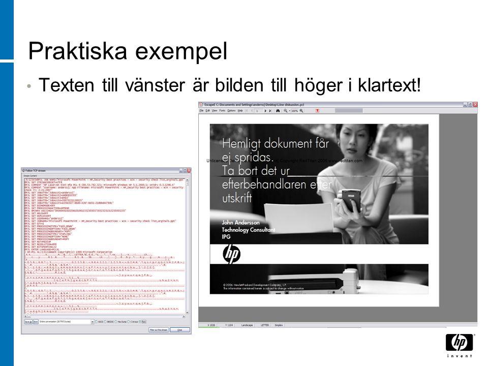 Praktiska exempel Texten till vänster är bilden till höger i klartext!