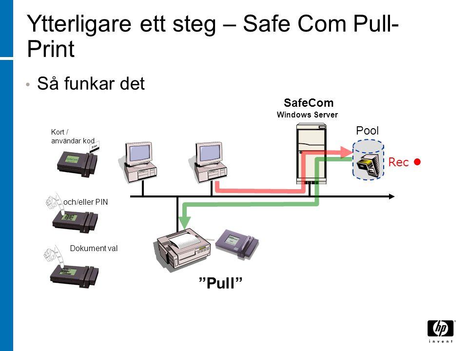 Ytterligare ett steg – Safe Com Pull-Print