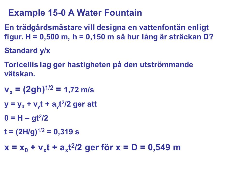 Example 15-0 A Water Fountain