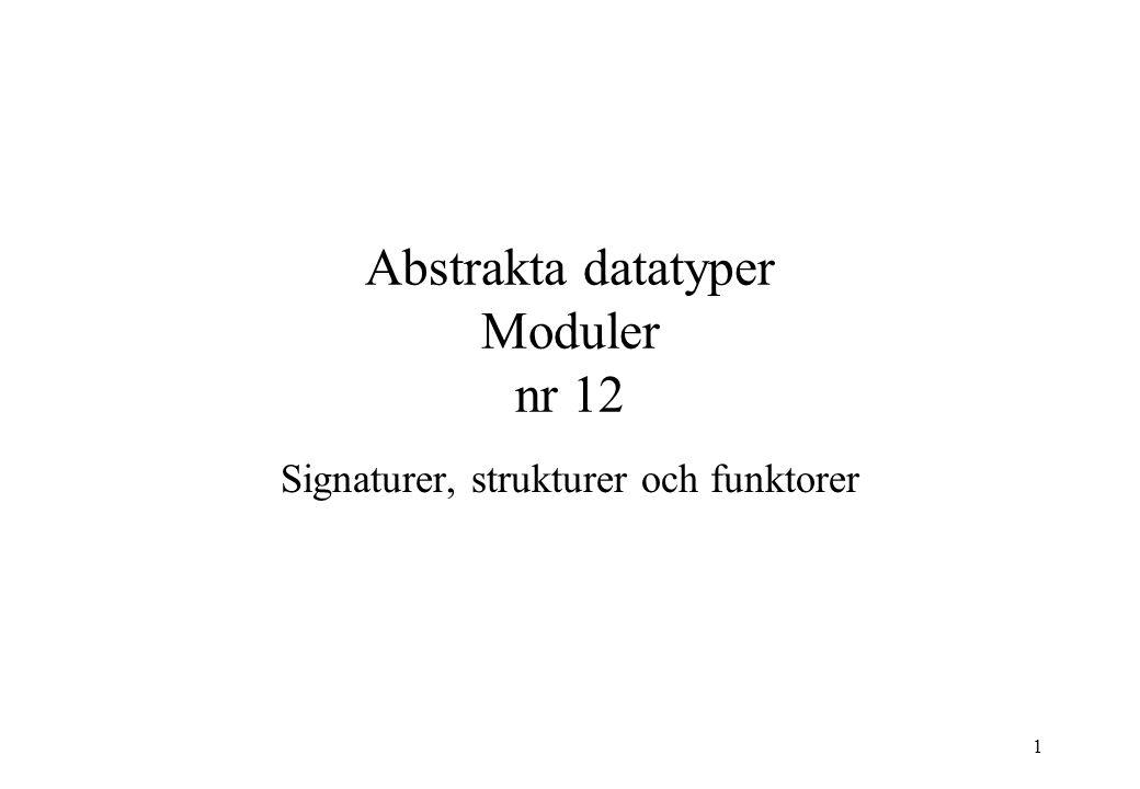 Abstrakta datatyper Moduler nr 12