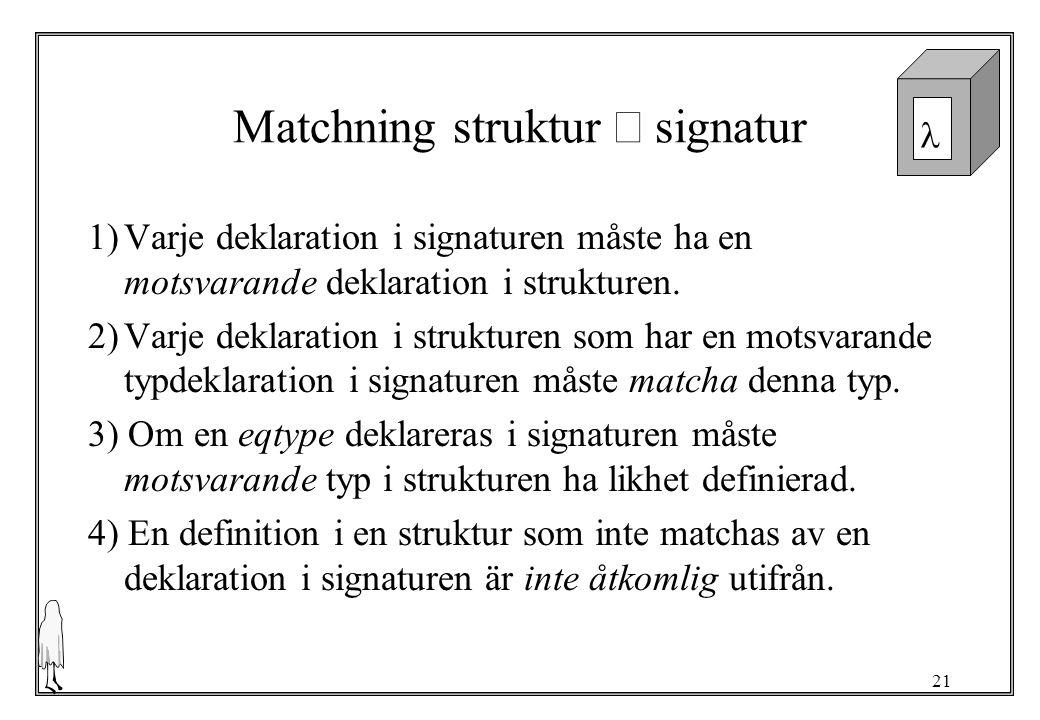 Matchning struktur Û signatur