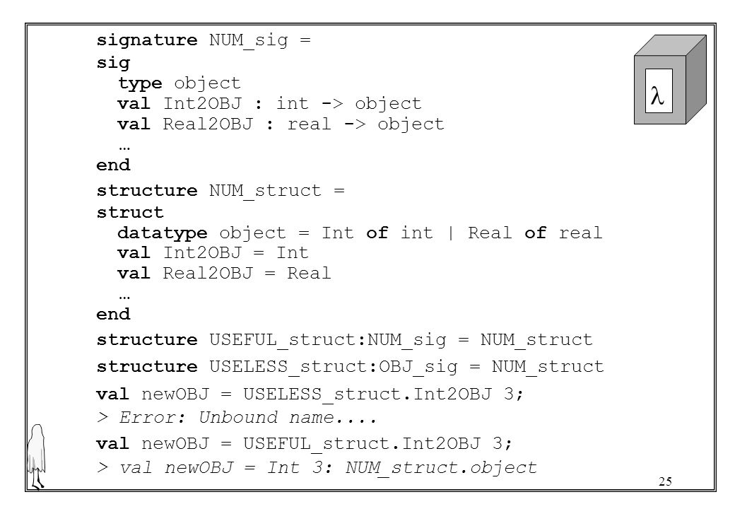 signature NUM_sig = sig. type object. val Int2OBJ : int -> object. val Real2OBJ : real -> object.