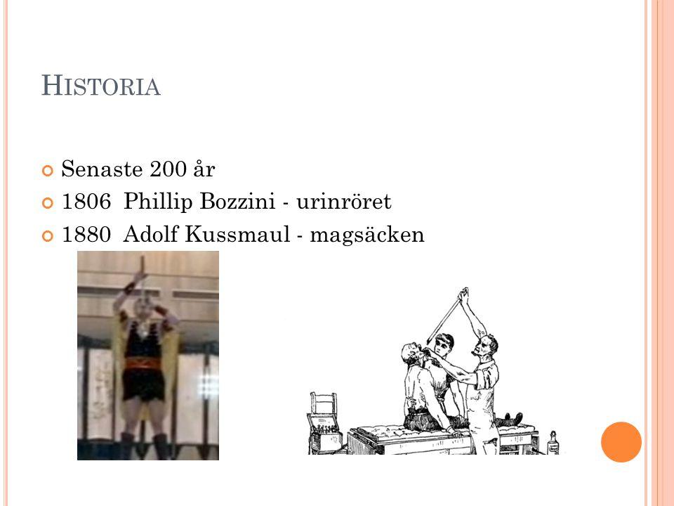 Historia Senaste 200 år 1806 Phillip Bozzini - urinröret