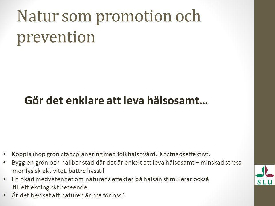 Natur som promotion och prevention