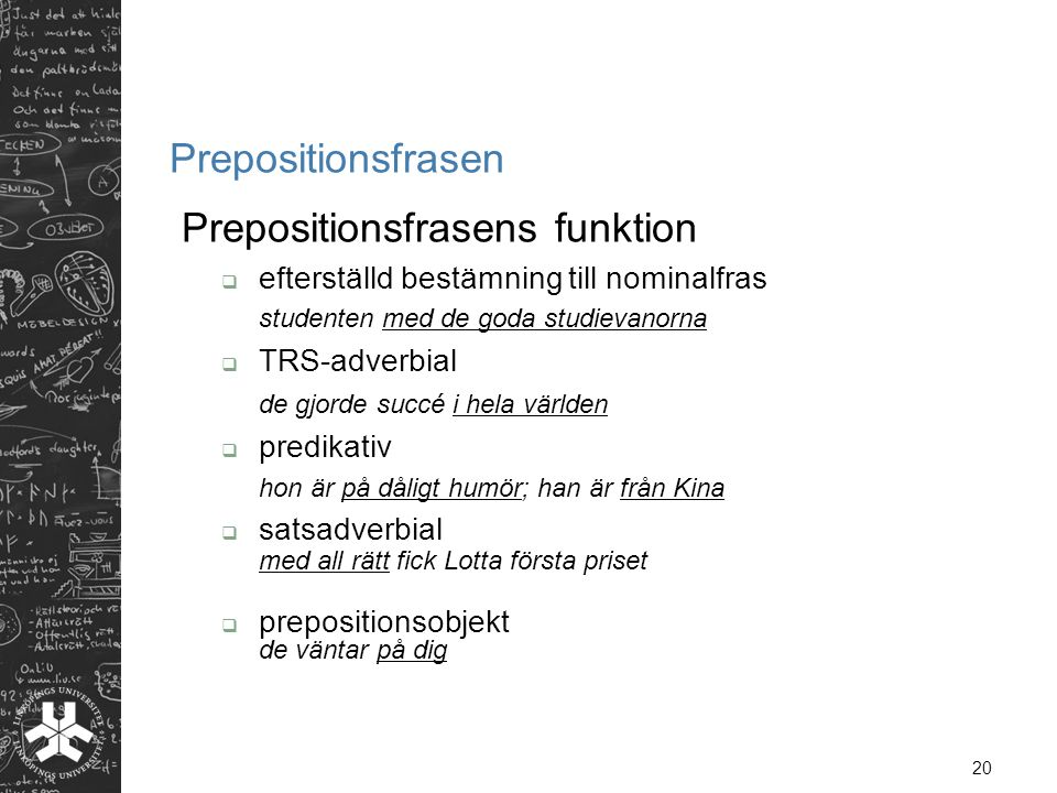 Prepositionsfrasens funktion