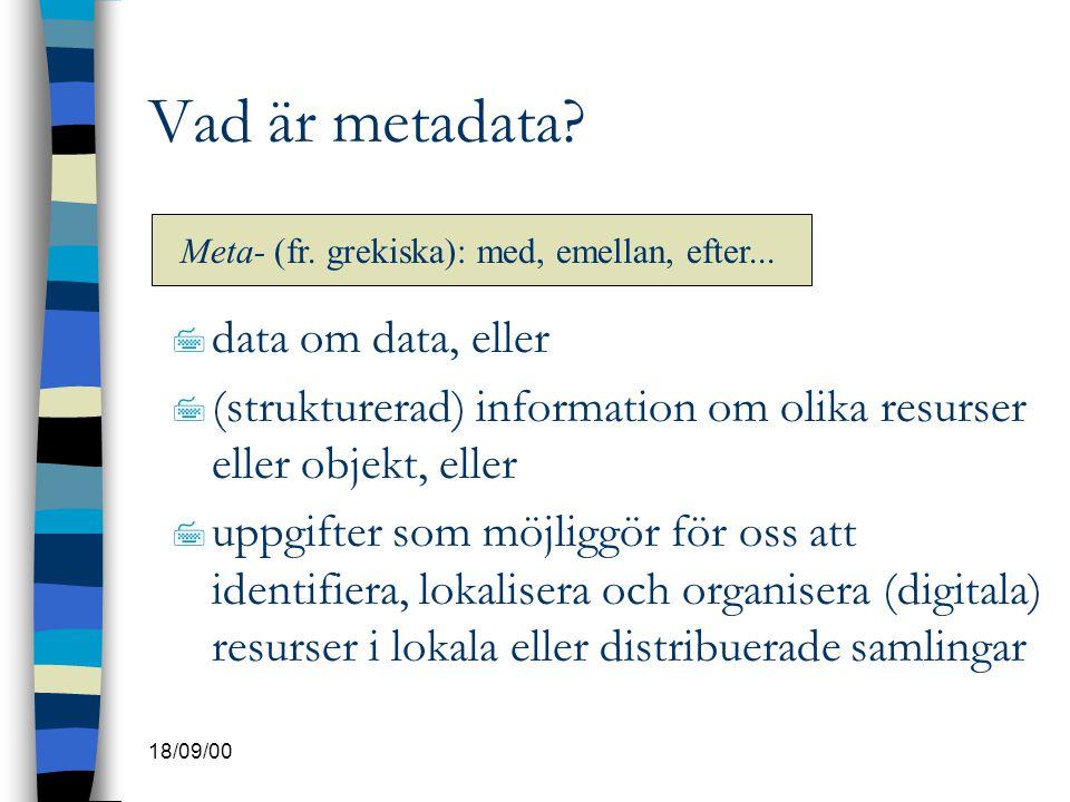 Vad är metadata data om data, eller