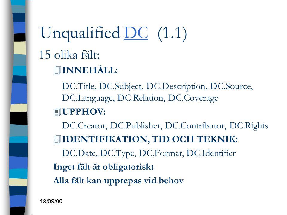 Unqualified DC (1.1) 15 olika fält: