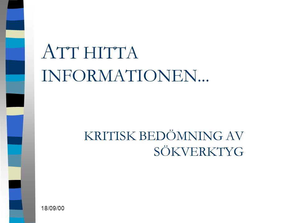 ATT HITTA INFORMATIONEN...