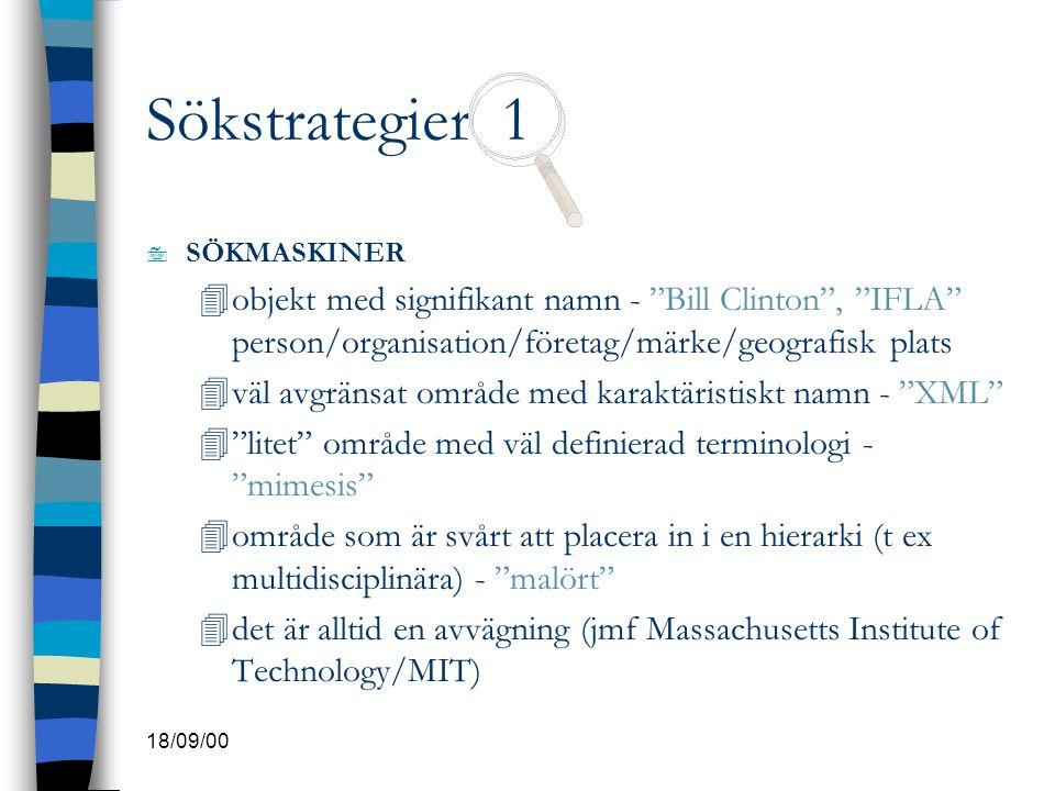 Sökstrategier 1 SÖKMASKINER. objekt med signifikant namn - Bill Clinton , IFLA person/organisation/företag/märke/geografisk plats.