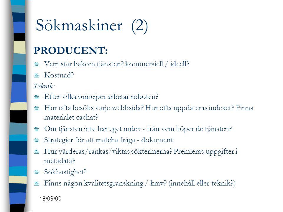 Sökmaskiner (2) PRODUCENT: