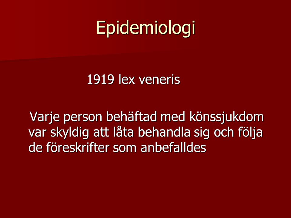 Epidemiologi 1919 lex veneris
