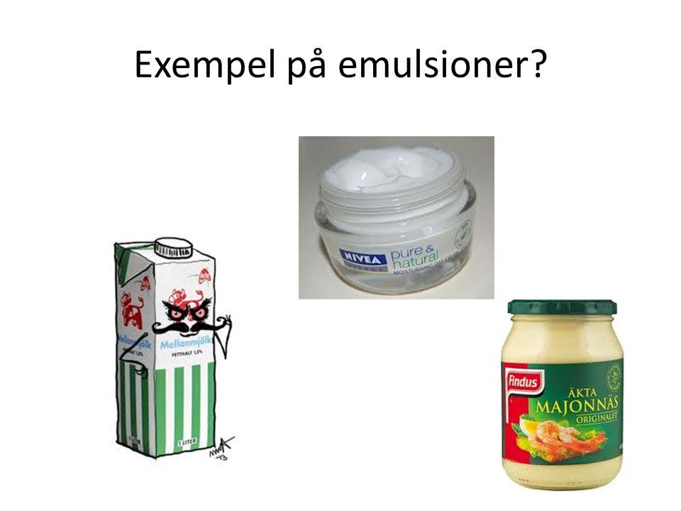 Exempel på emulsioner