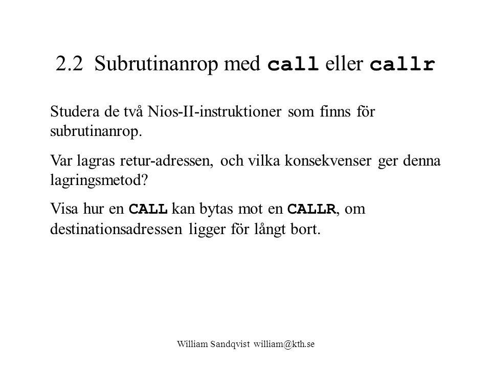 2.2 Subrutinanrop med call eller callr