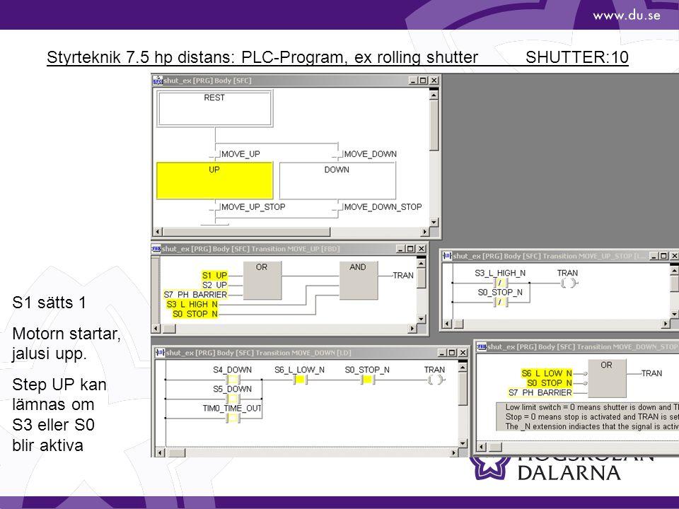 Styrteknik 7.5 hp distans: PLC-Program, ex rolling shutter SHUTTER:10