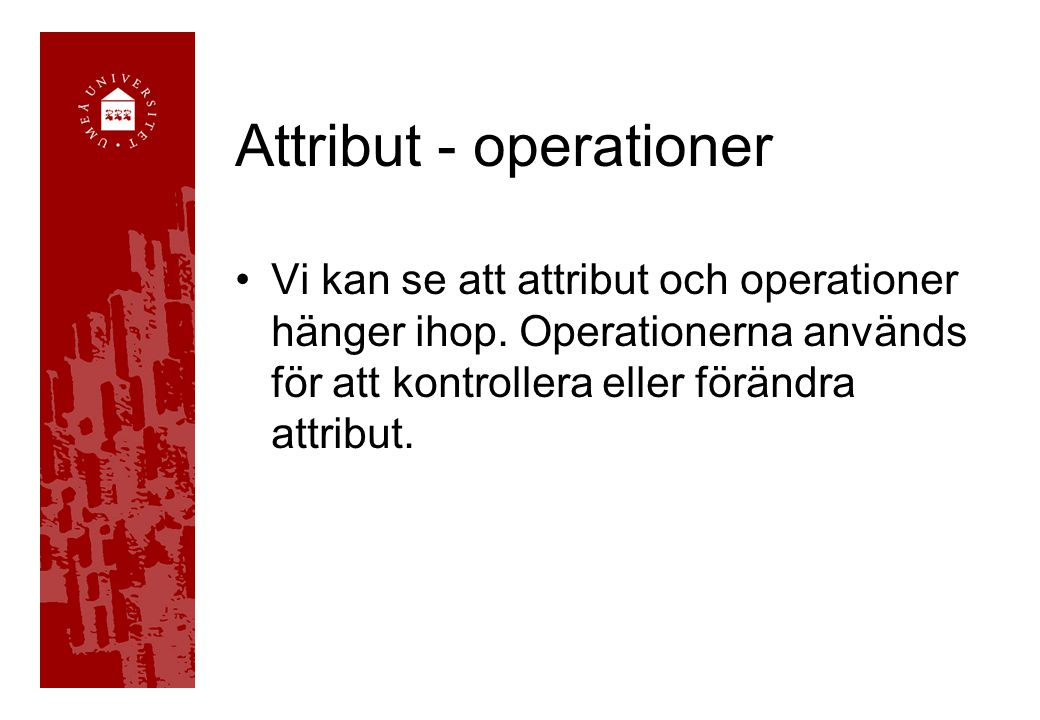 Attribut - operationer