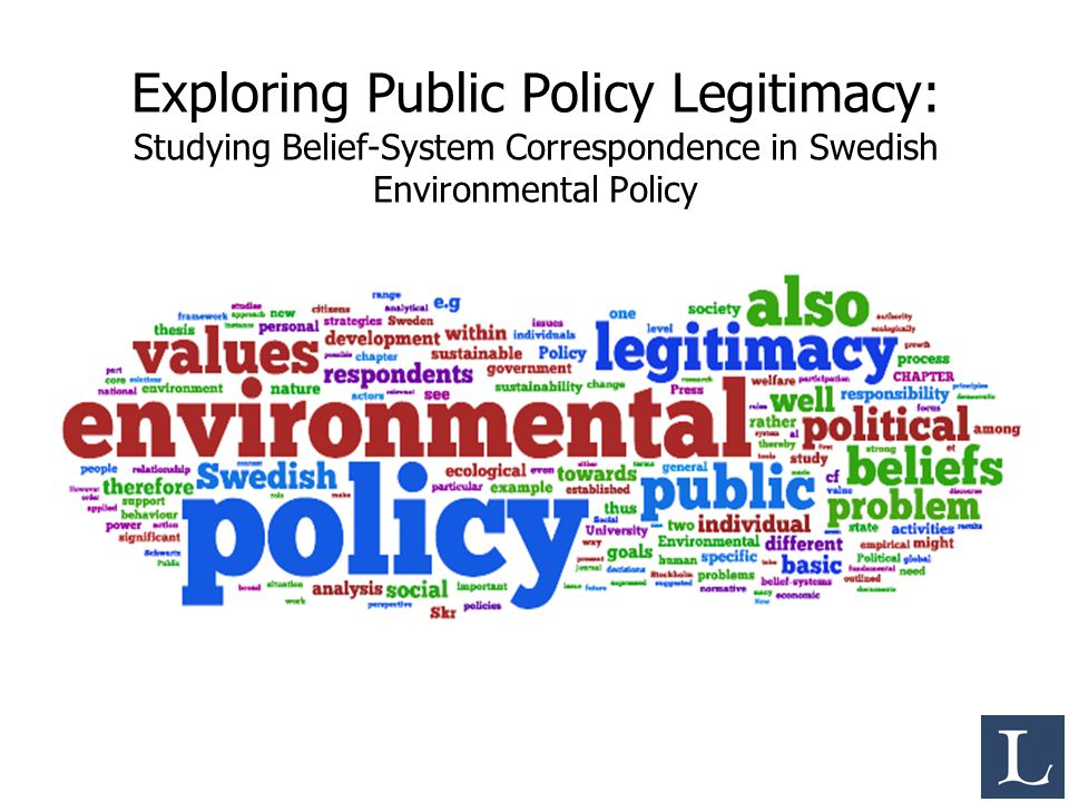 Exploring Public Policy Legitimacy: Studying Belief-System Correspondence in Swedish Environmental Policy