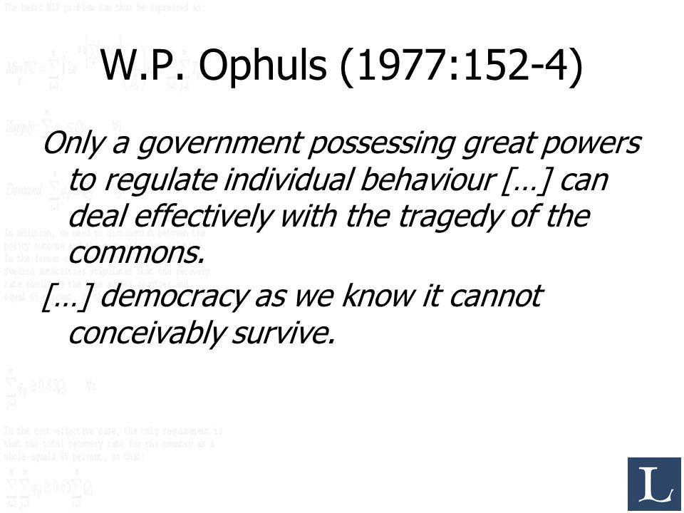 W.P. Ophuls (1977:152-4)