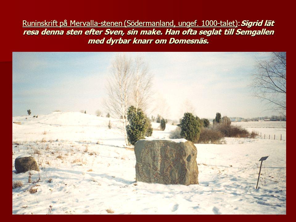 Runinskrift på Mervalla-stenen (Södermanland, ungef