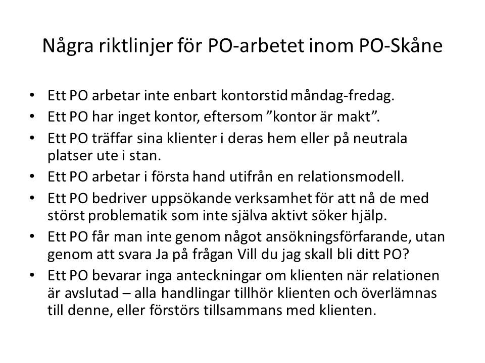 Några riktlinjer för PO-arbetet inom PO-Skåne