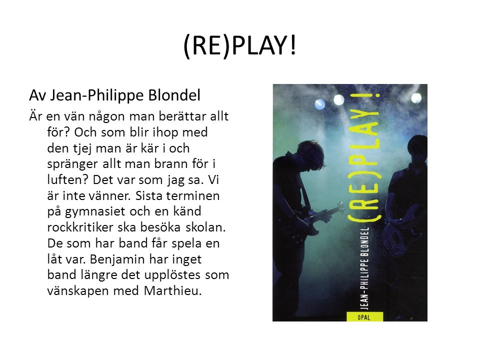 (RE)PLAY! Av Jean-Philippe Blondel