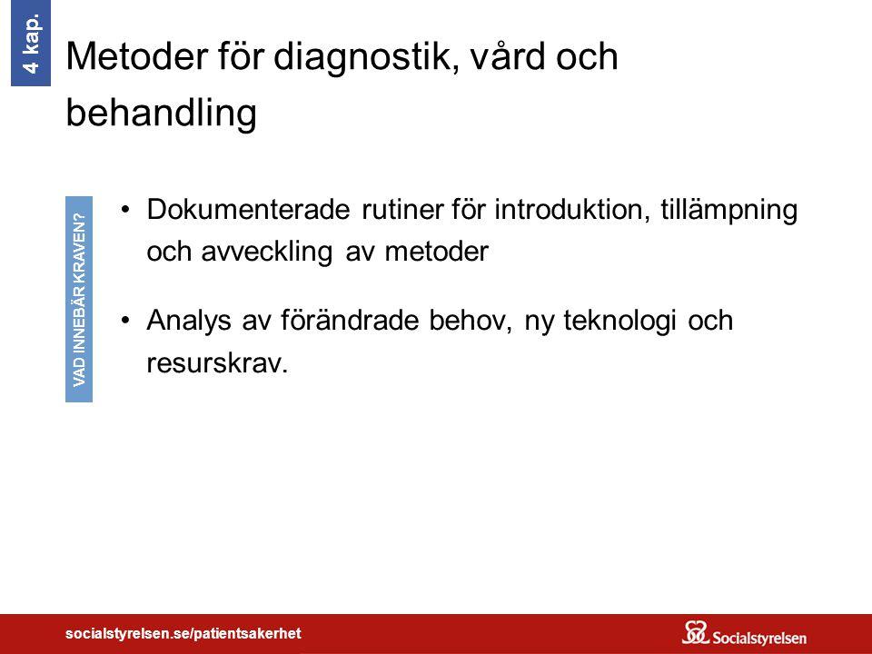 Metoder för diagnostik, vård och behandling