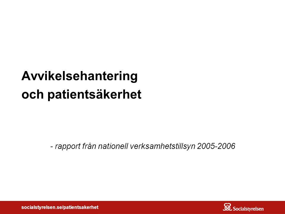 Avvikelsehantering och patientsäkerhet
