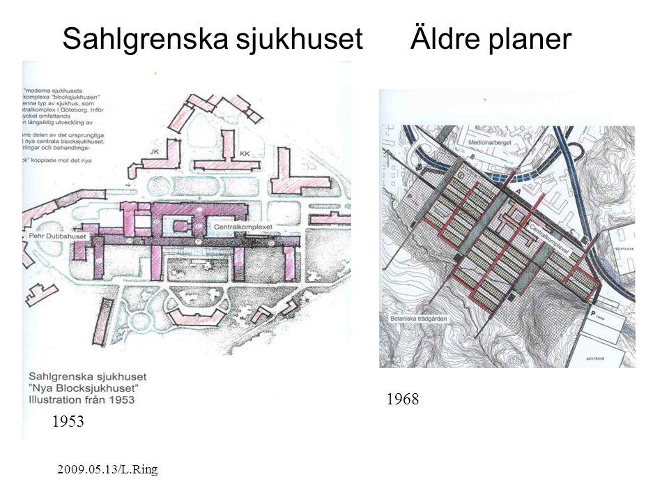 Sahlgrenska sjukhuset Äldre planer