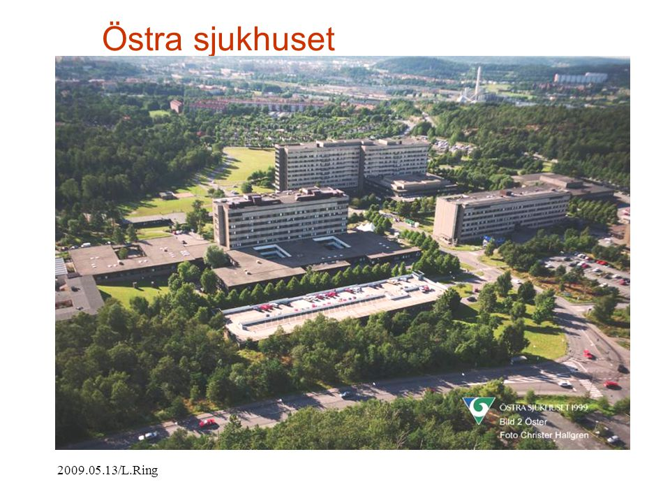 Östra sjukhuset 2009.05.13/L.Ring