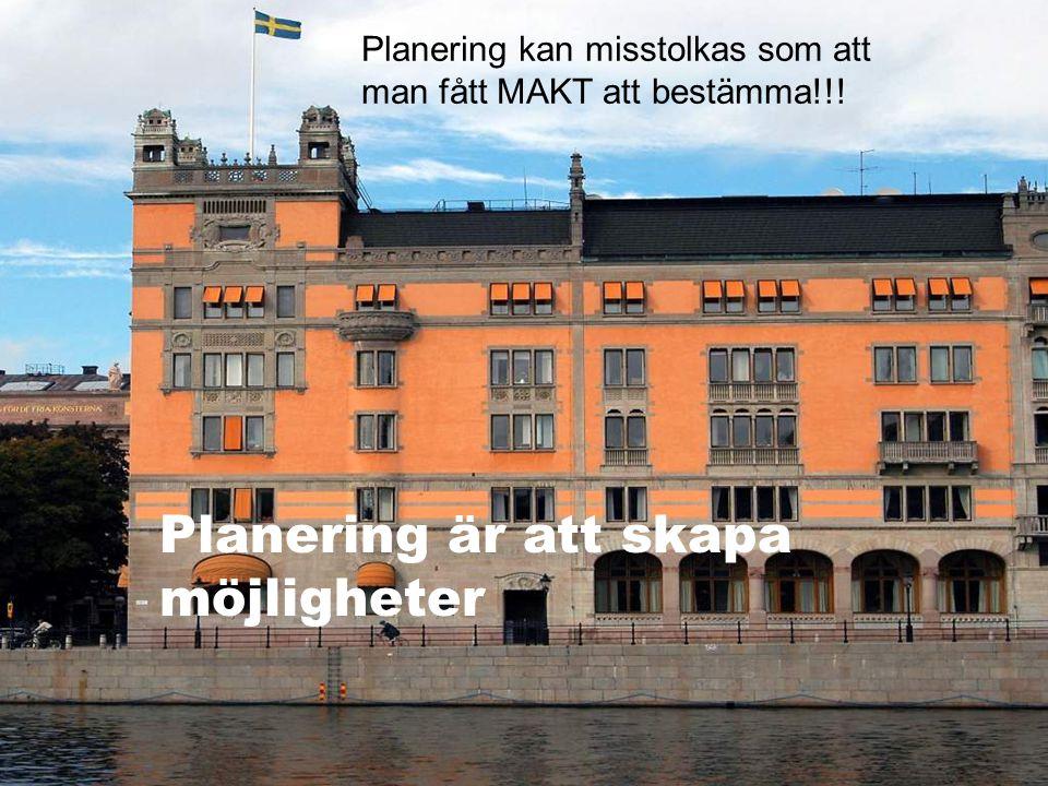 Planering är att skapa möjligheter