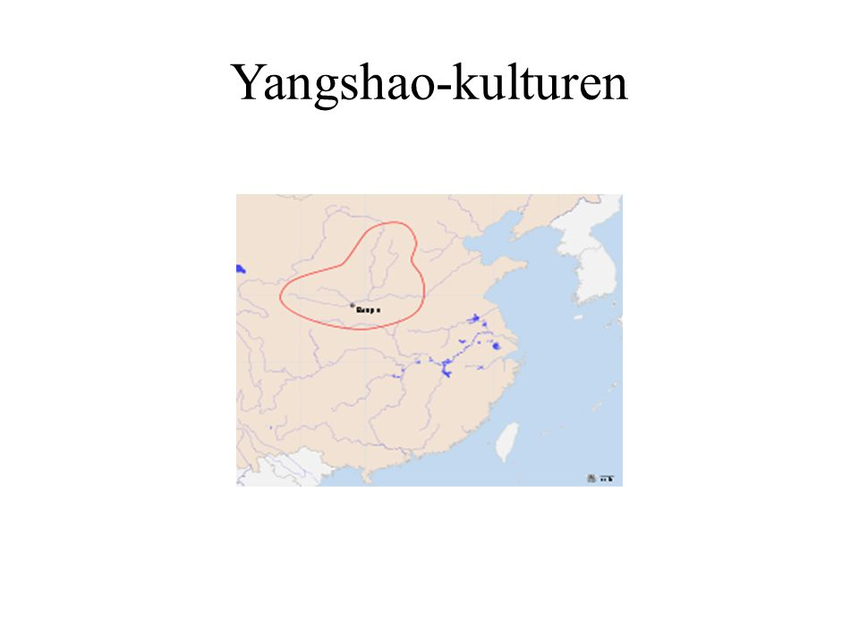 Yangshao-kulturen Yangshao: 4+3:e mill. fKr Longshan: 2500-1800 f. Kr