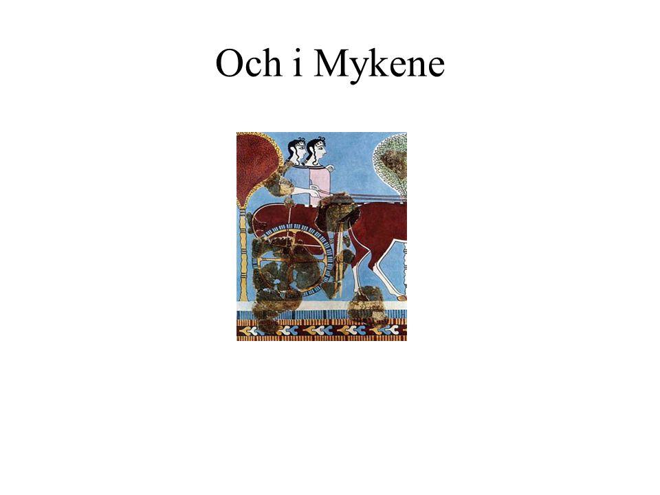 Och i Mykene