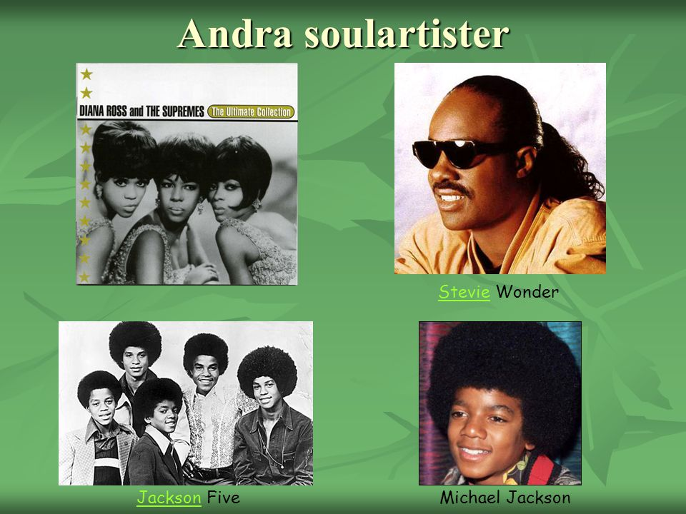 Andra soulartister Stevie Wonder Jackson Five Michael Jackson