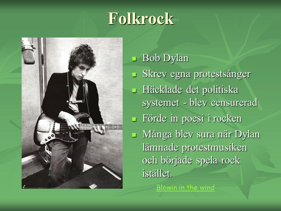 Folkrock Bob Dylan Skrev egna protestsånger