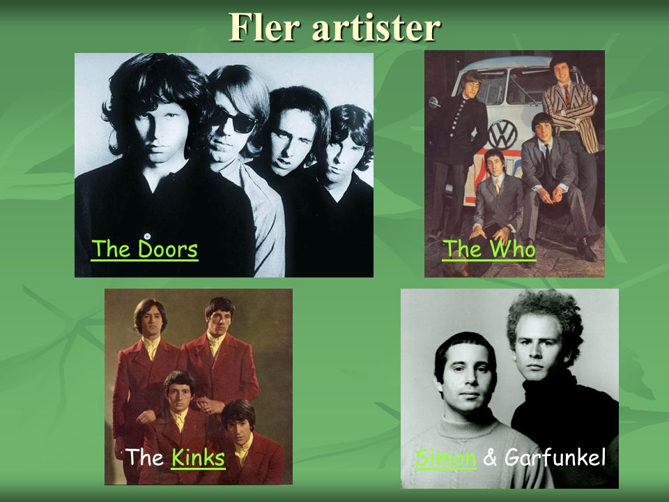 Fler artister The Doors The Who The Kinks Simon & Garfunkel