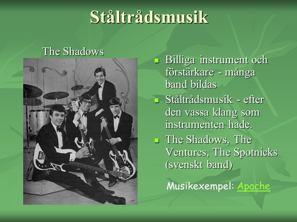 Ståltrådsmusik The Shadows