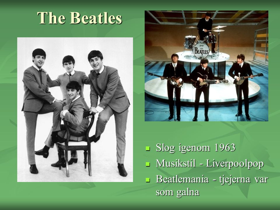 The Beatles Slog igenom 1963 Musikstil - Liverpoolpop