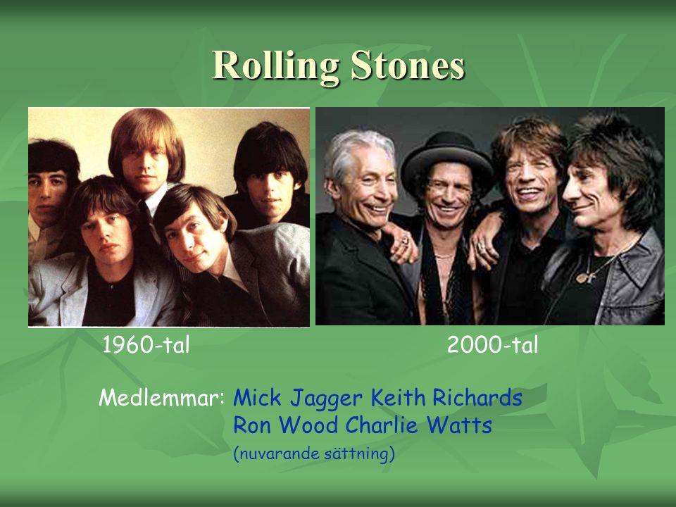 Rolling Stones 1960-tal 2000-tal Medlemmar: Mick Jagger Keith Richards