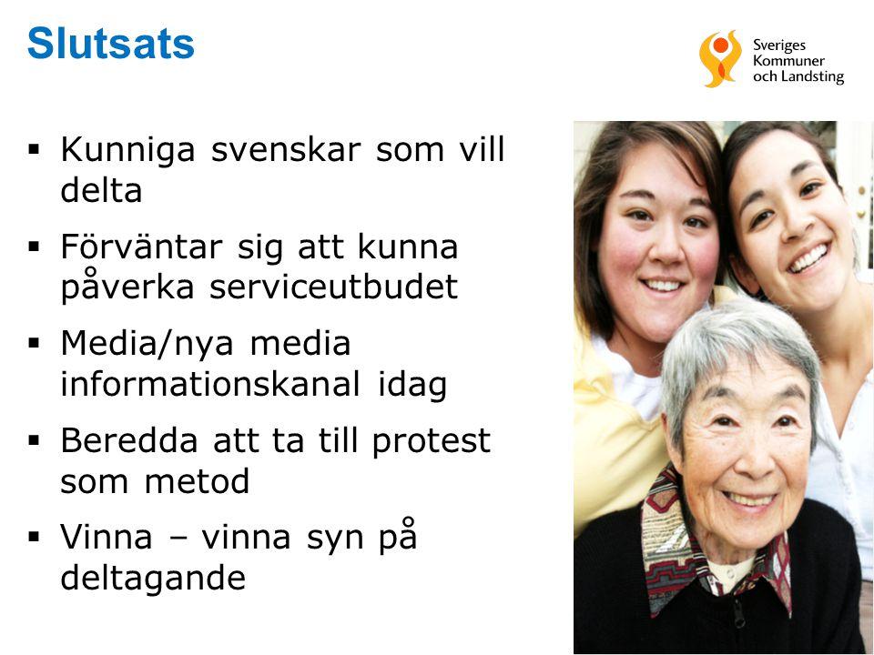 Slutsats Kunniga svenskar som vill delta