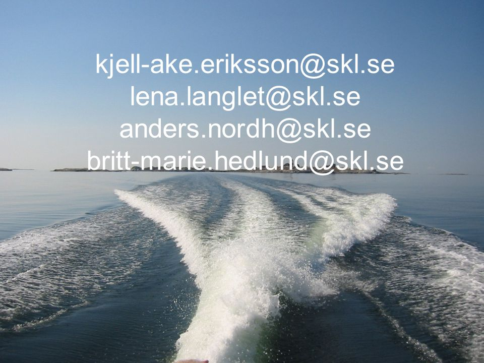 kjell-ake.eriksson@skl.se lena.langlet@skl.se anders.nordh@skl.se britt-marie.hedlund@skl.se