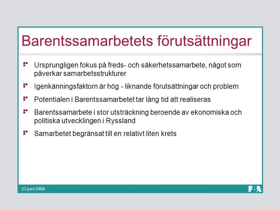 Barentssamarbetets förutsättningar