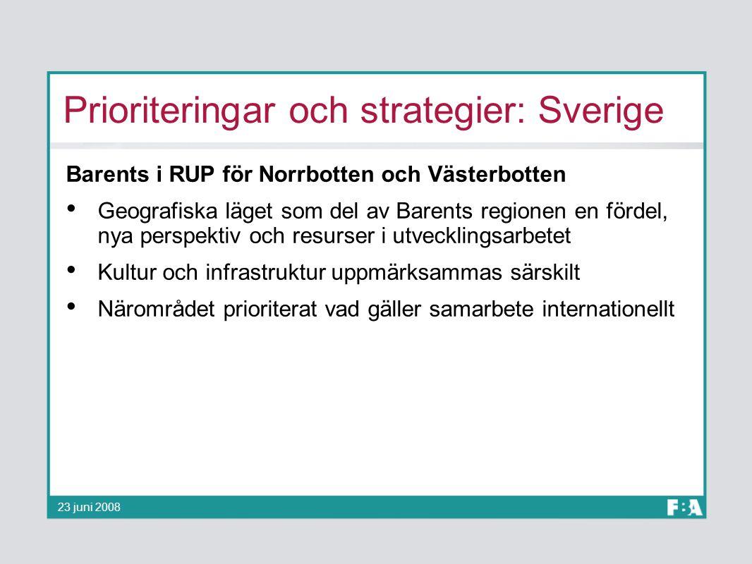Prioriteringar och strategier: Sverige