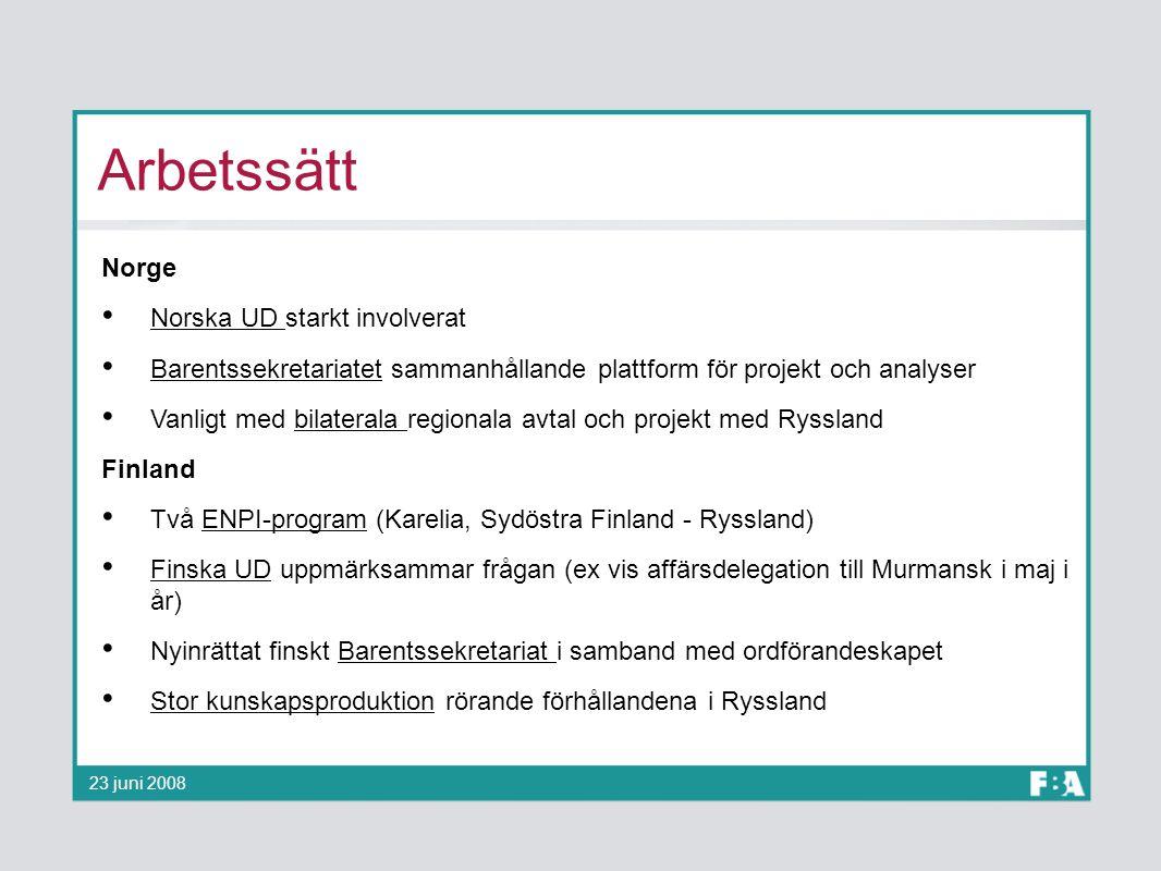 Arbetssätt Norge Norska UD starkt involverat