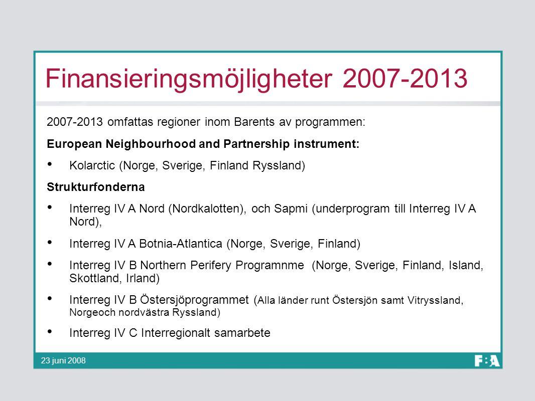 Finansieringsmöjligheter 2007-2013