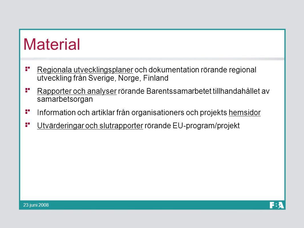 Material Regionala utvecklingsplaner och dokumentation rörande regional utveckling från Sverige, Norge, Finland.